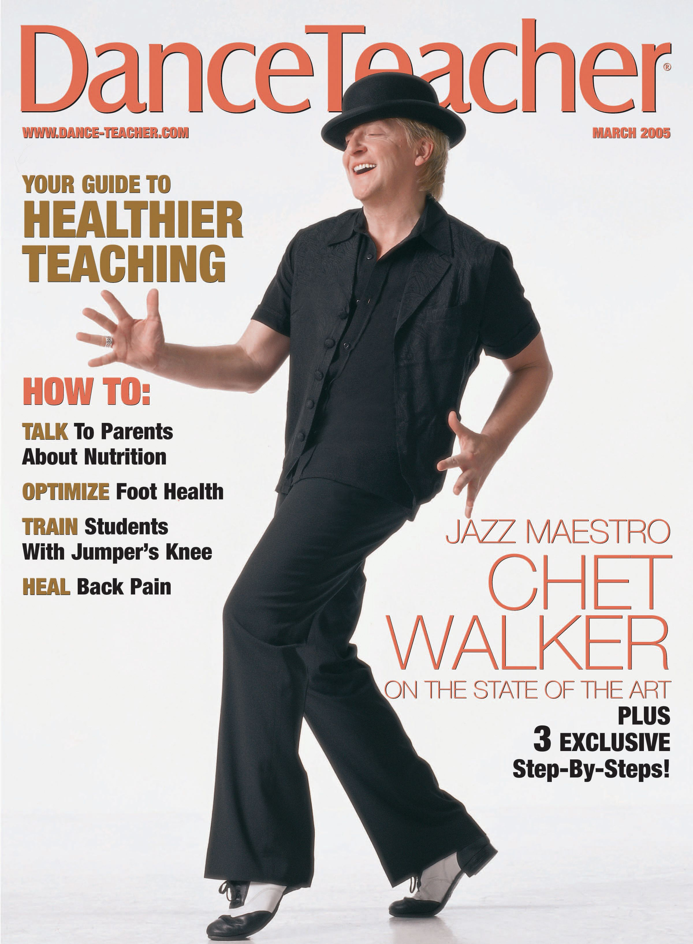 The legendary Chet Walker on Dance Teacher s March 2005 cover