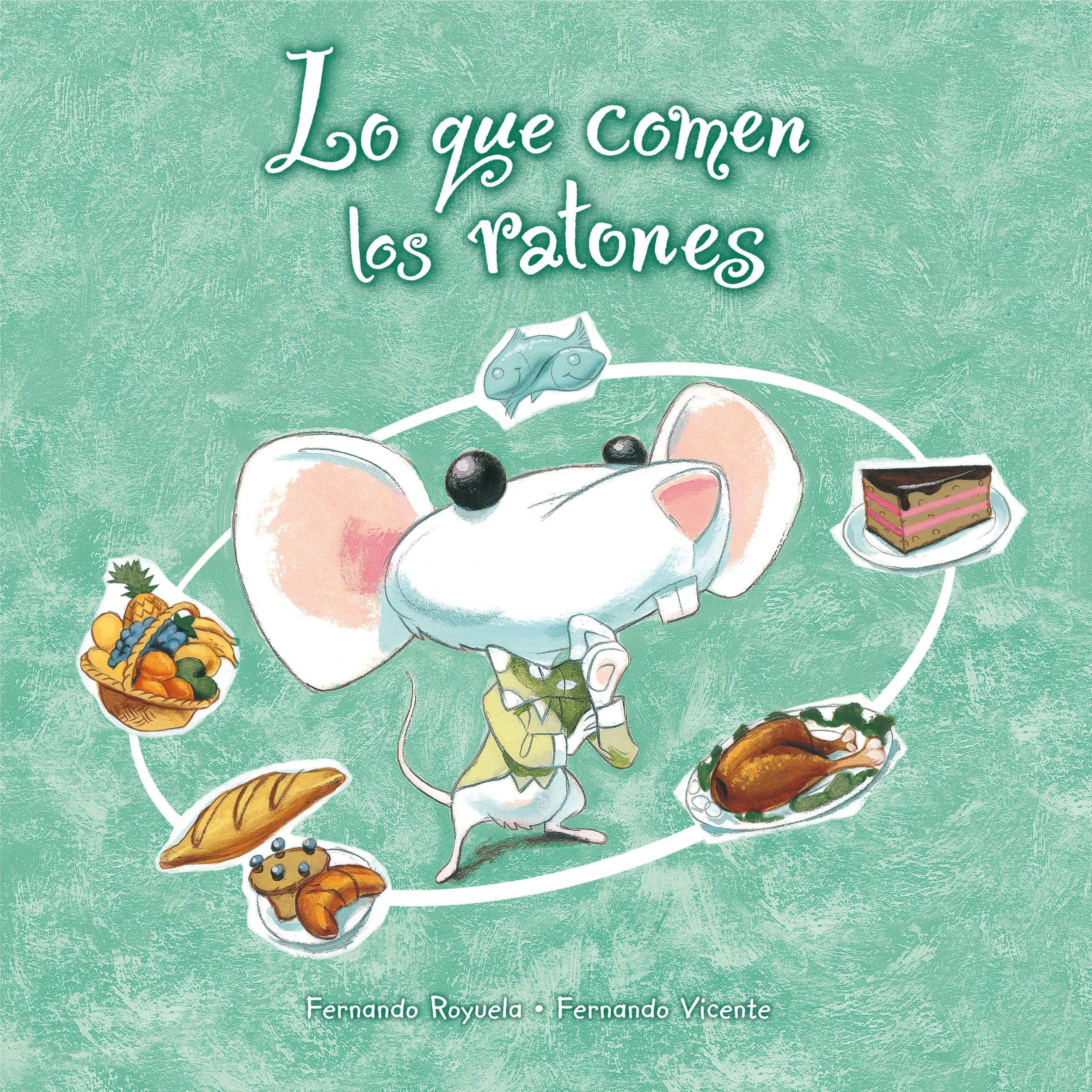 Royuela fernando lo que comen los ratones i n roy loq - Comida para ratones ...