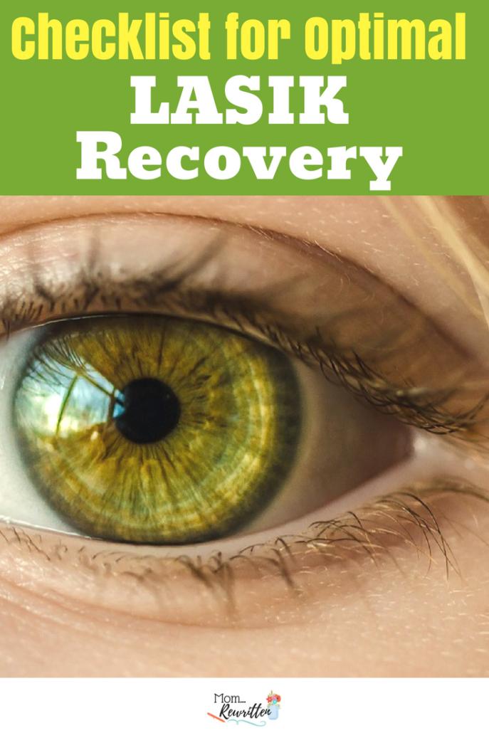 Laser Eye Surgery Checklist For Ideal Lasik Recovery Lasik Lasik Eye Surgery Laser Eye Surgery