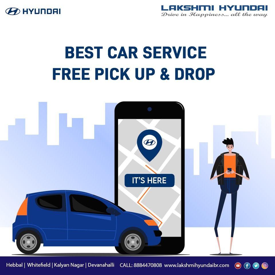 Free Service Pickup And Drop Hyundai Cars Service Car Care
