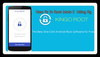 kingroot for android: How to Root Motorola Moto Z without PC