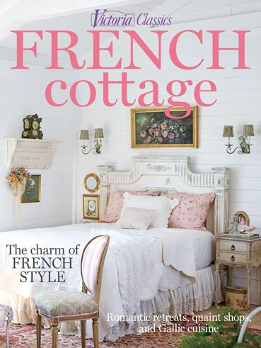 Victoria Classics French Cottage | Country Chic Cottage ...