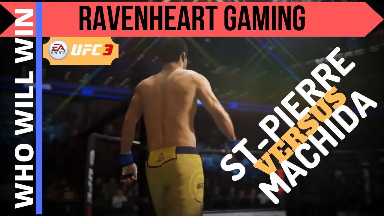 Ufc 3 Gameplay 2020 St Pierre Vs Machida Who Will Win Ravenheart G In 2020 Ufc Ufc Sport Machida