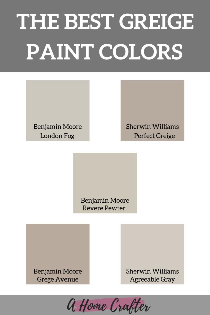 Best Greige Paint Colors Colors Contemporarydecorating Greige Interiorpaintcolors Paint St In 2020 Greige Paint Colors Greige Paint Best Greige Paint Color