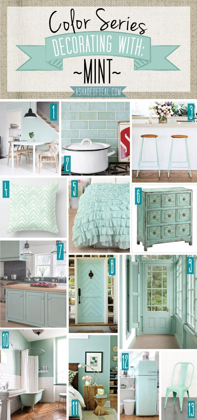 Color Series; Decorating with Mint. Mint home decor | A Shade Of ...