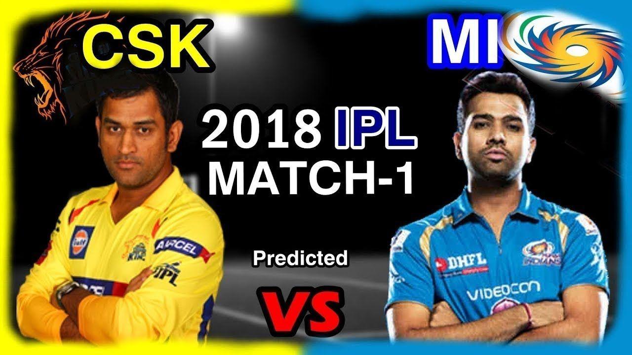 Vivo Ipl 2018 CSK vs MI Match 1 full Match Highlight Ipl