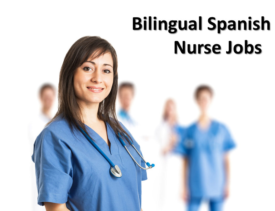 We Are Hiring Bilingual Spanish Nurses Spanish Nurse Jobs
