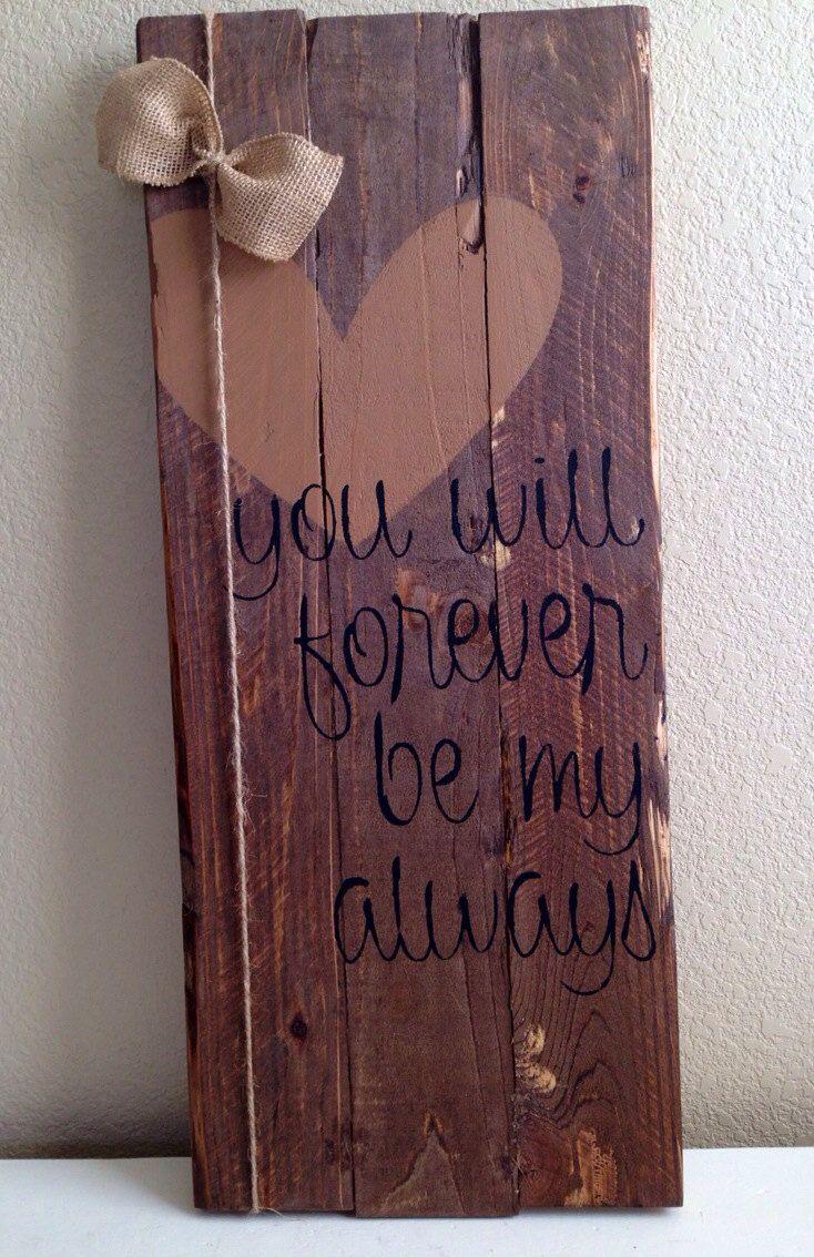 Cuadr Rustic Wood Love Sign You Will Forever Be By Lilwhiteflowershoppe