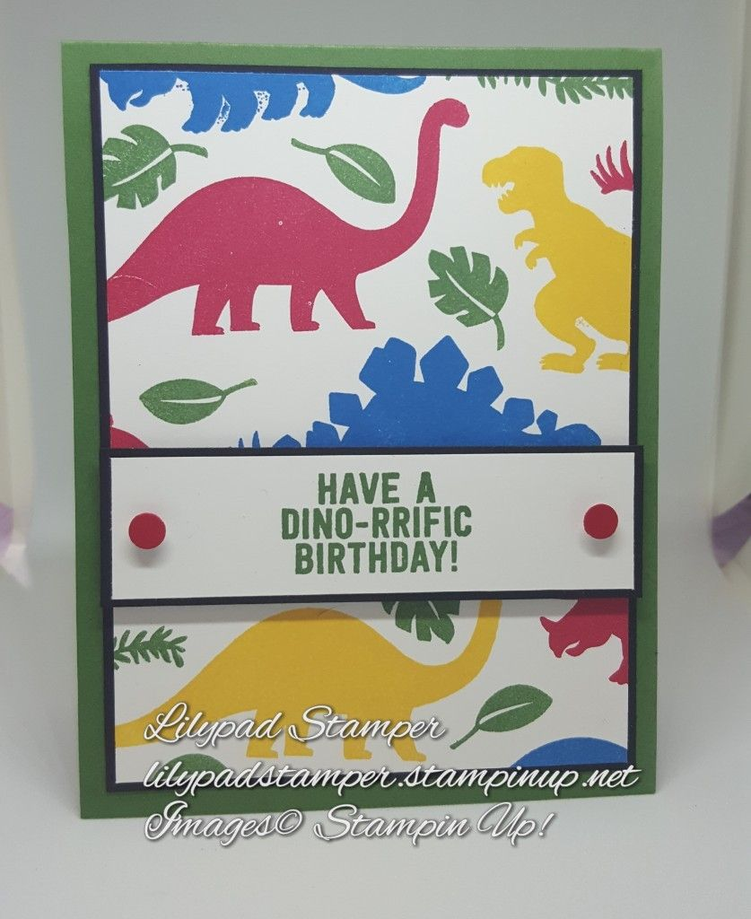 Stampin Up No Bones About It Kids Birthday Cards Dinosaur Cards Birthday Cards For Boys