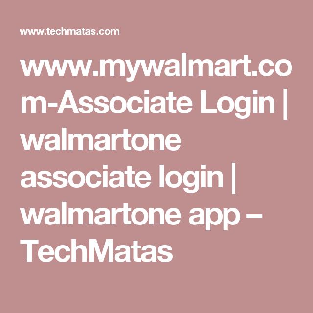 www mywalmart com-Associate Login   walmartone associate