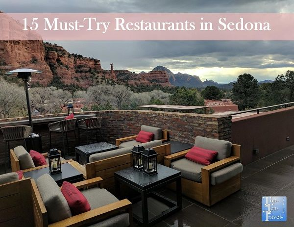 15 Restaurants To Check Out In Sedona Arizona