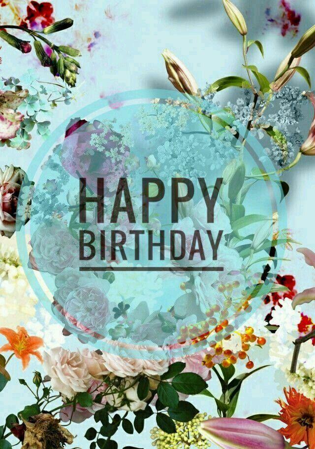 Pin By Wendy Fleuren On Happy Birthday Happy Birthday Flower