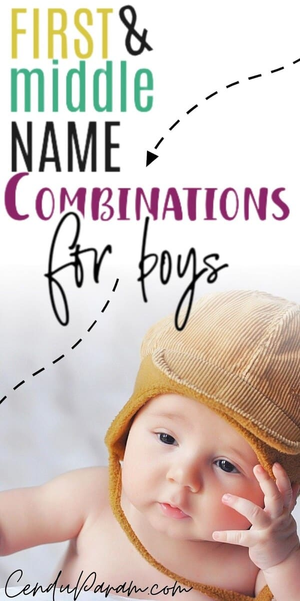 Boy First and Middle Name Combinations That Are TOO CUTE ...