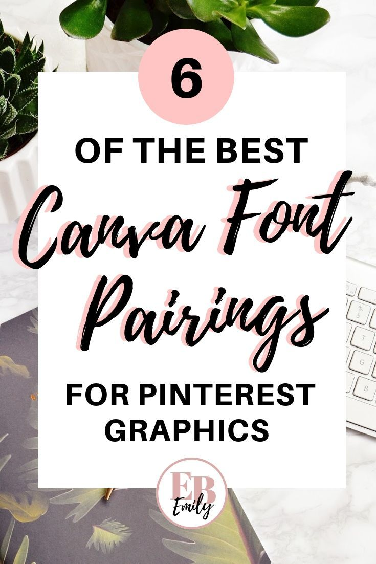 6 of THE BEST Canva font pairings Graphic design tips