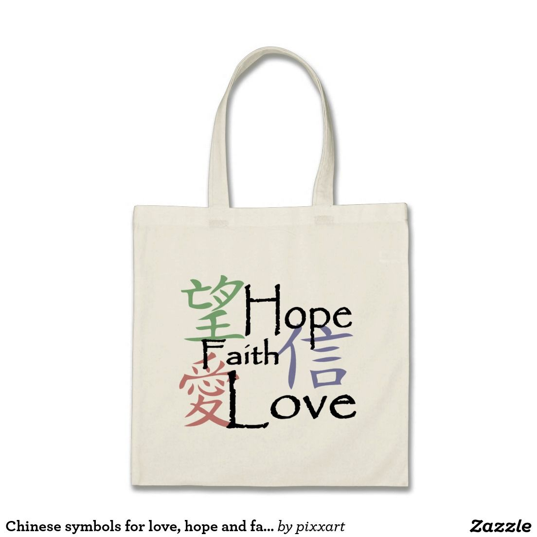 Chinese Symbols For Love Hope And Faith Tote Bag Pinterest