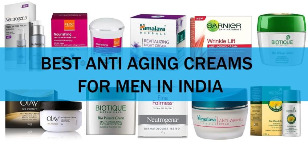 10 Best Anti Aging Face Creams For Men In India 2019 Best Anti Aging Creams Skin Cream Anti Aging Anti Aging Skin Serum