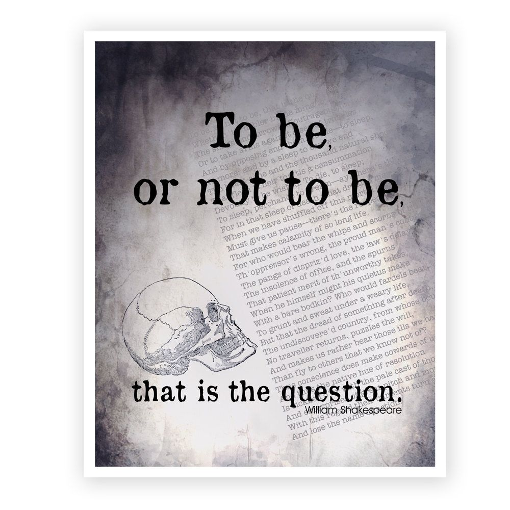Shakespeare Quote Art Print : To Be or Not To Be, Hamlet ...