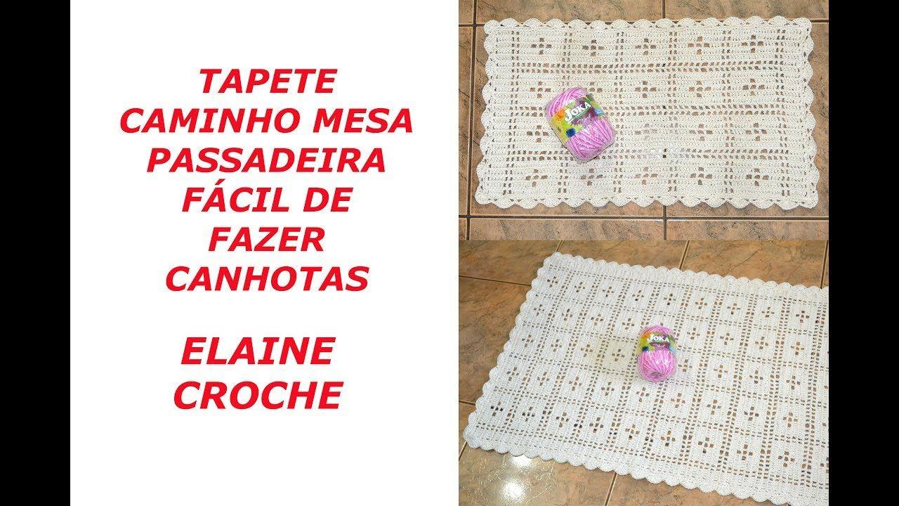 TAPETE - CAMINHO MESA OU PASSADEIRA FÁCIL DE FAZER - EM CROCHÊ ...