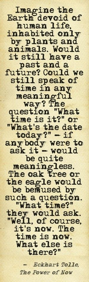 The Power Of Now Eckhart Tolle Quotes. QuotesGram