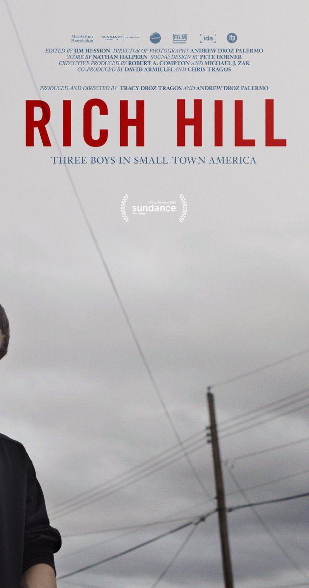 Rich Hill 2014 Rich Hill Sundance Film Documentaries