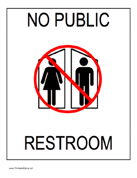 photograph relating to No Public Restroom Sign Printable identify Pin upon Locations in the direction of Go to