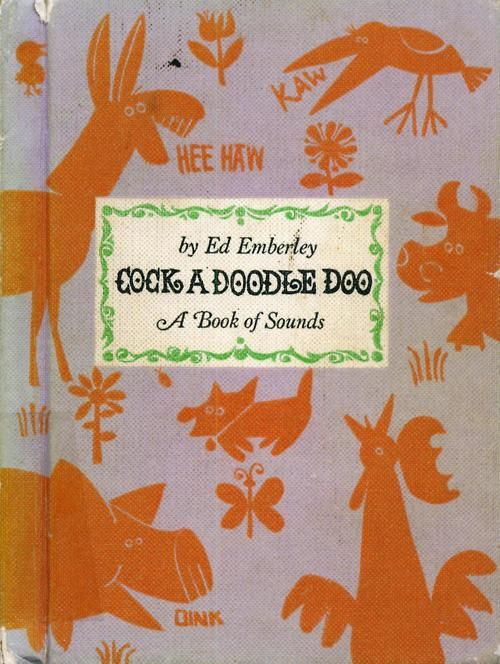 Cock a Doodle Doo: A Book of Sounds by Ed Emberley c.1964