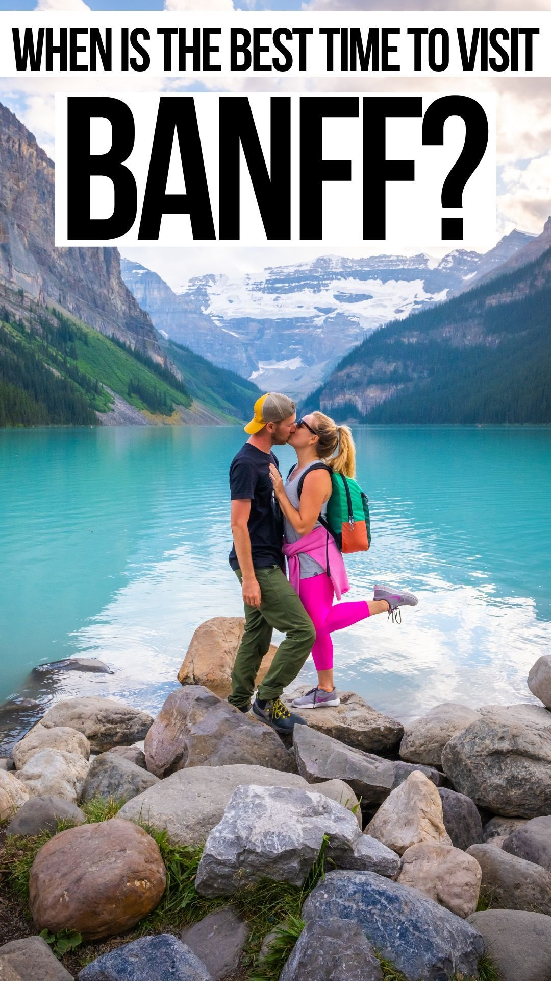 Best Time to Visit Banff (2020) • Month By Month Breakdown