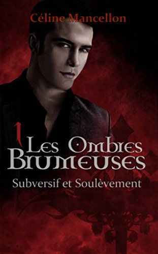 Tlcharger epub les ombres brumeuses livre i subversif et tlcharger epub les ombres brumeuses livre i subversif et soulvement gratuit livre epub fandeluxe Image collections