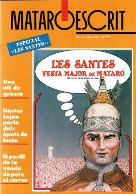 Les Santes '86 Mataróescrit, 1986, núm. 4, pàg. 29-47
