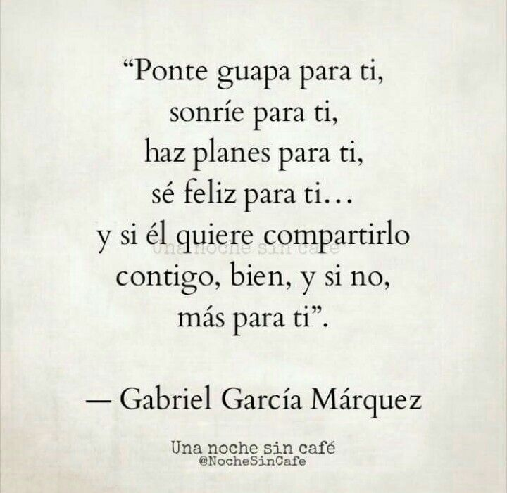 Ti Motivational Quotes: Quotes, Gabriel Garcia Marquez