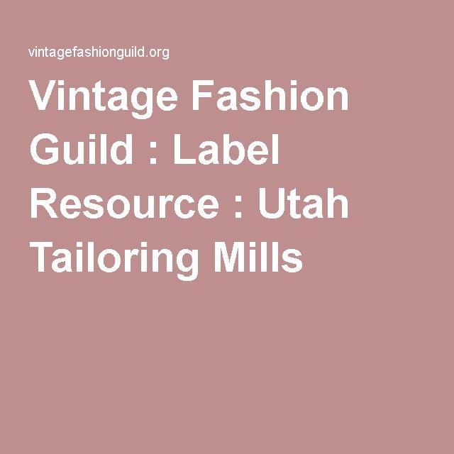Vintage Fashion Guild : Label Resource : Utah Tailoring Mills