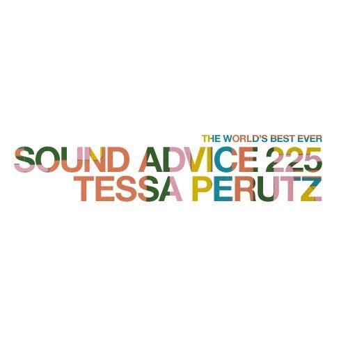 Sound Advice 225: Tessa Perutz