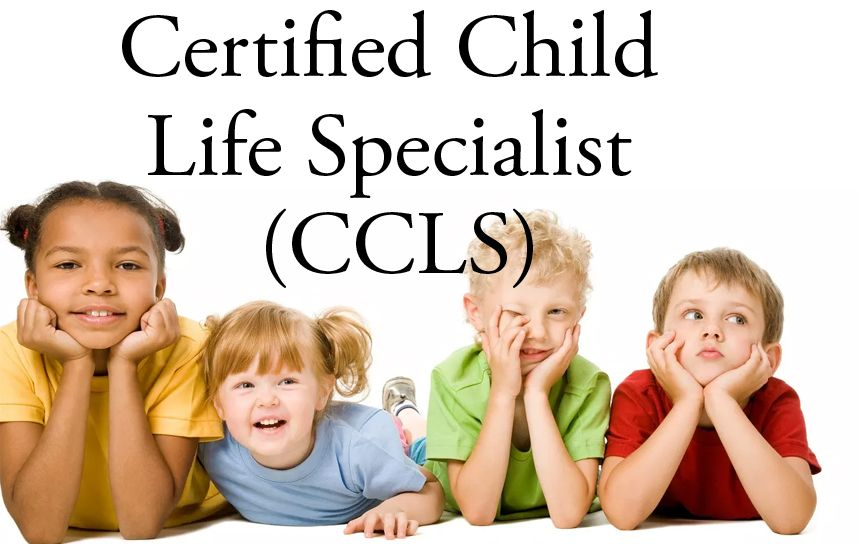 The Certified Child Life Specialist (CCLS) credential is a ...
