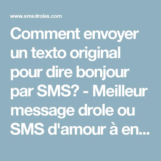 Bekannt Comment envoyer un texto original pour dire bonjour par SMS  CZ89