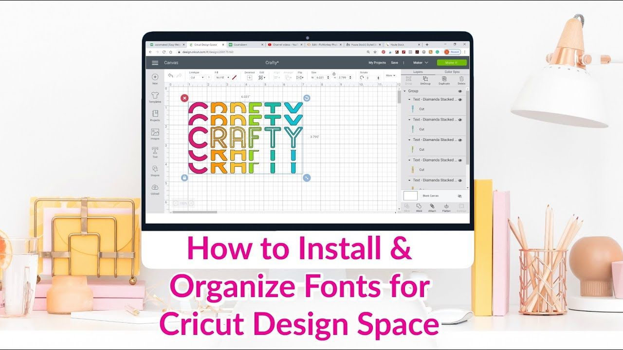 How To Install And Organize Your Fonts For Cricut Design Space Cricut Fonts Cricut Design Cricut
