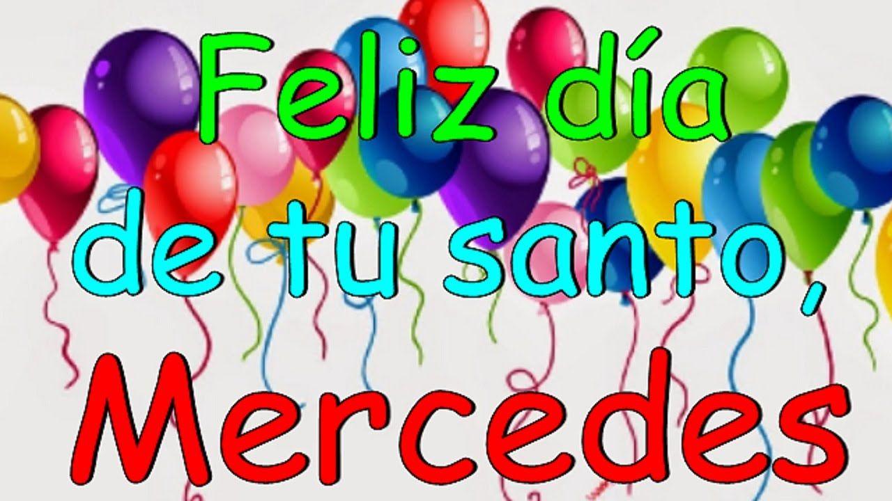 Felicitaciones Santos Bonitas.Feliz Dia De Tu Santo Mercedes Imagenes De Feliz Santo