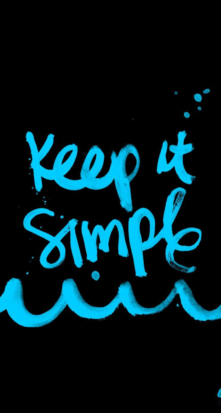 Keep It Simple Quote Typo Wallpaper For Iphone Mobile9 Live Wallpaper Iphone Simple Quotes Moving Wallpaper Iphone