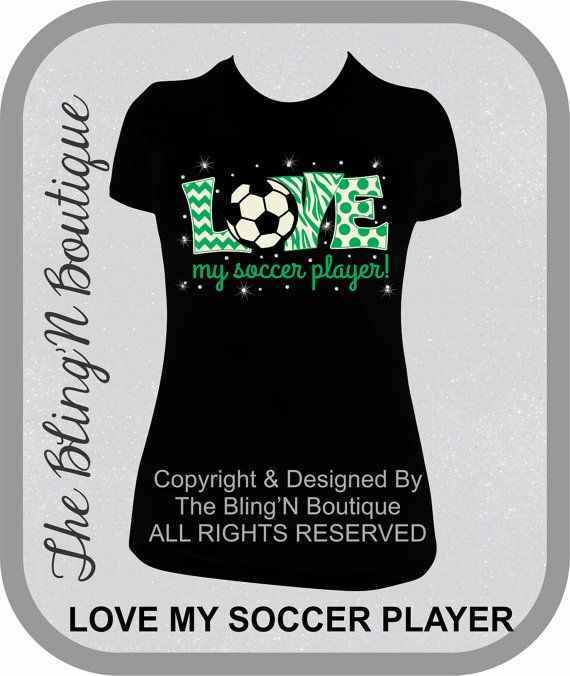 c74bd0a2c22e0 LOVE My Soccer Player Bling Shirt Soccer Mom by TheBlingNBoutique ...