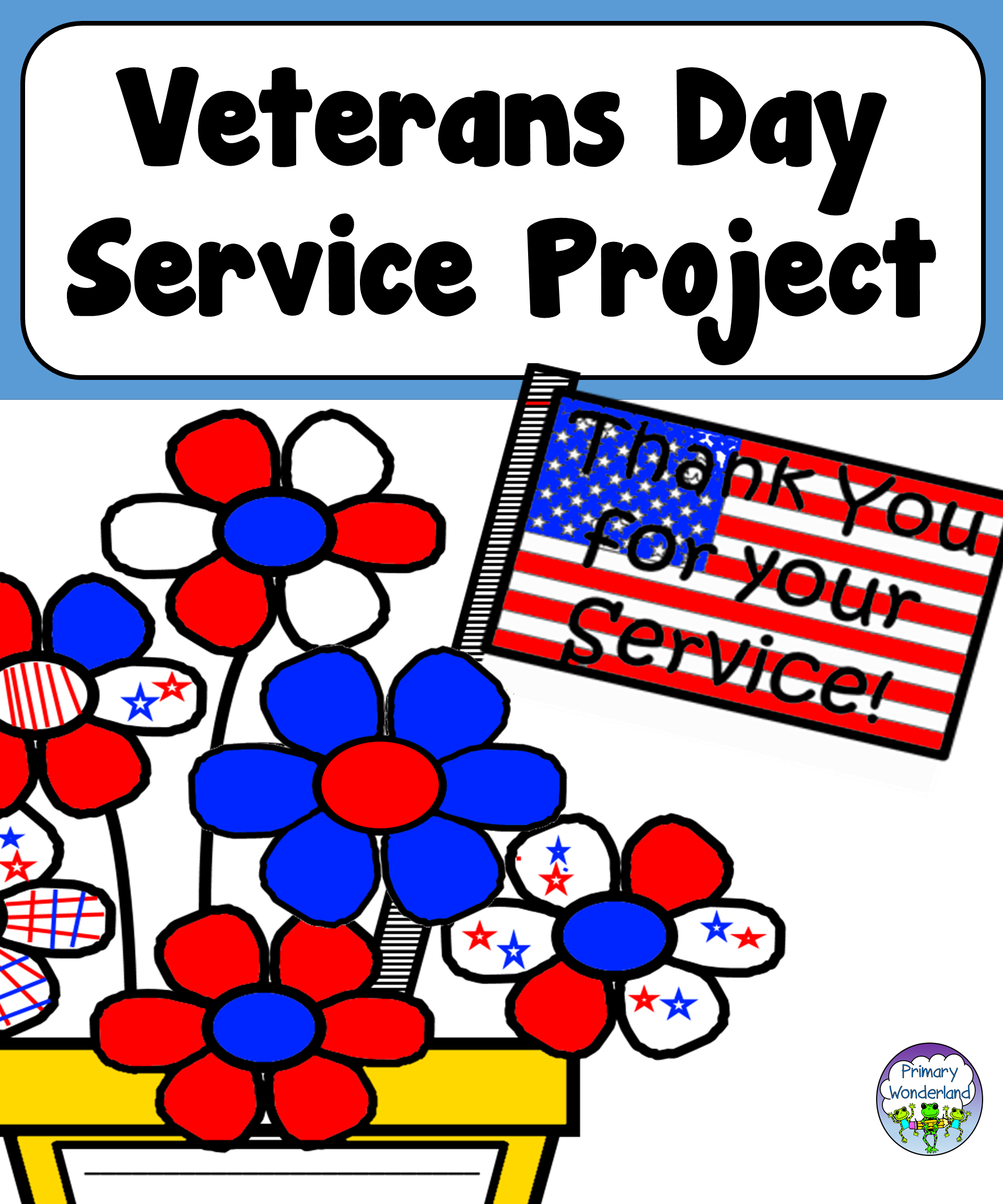 Veterans Day Service Project For Primary And Elementary