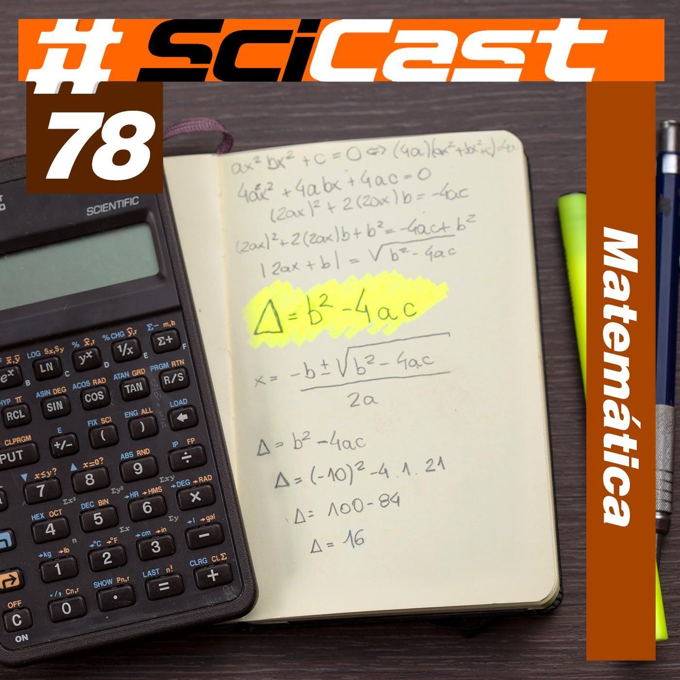 SciCast #78: Matemática