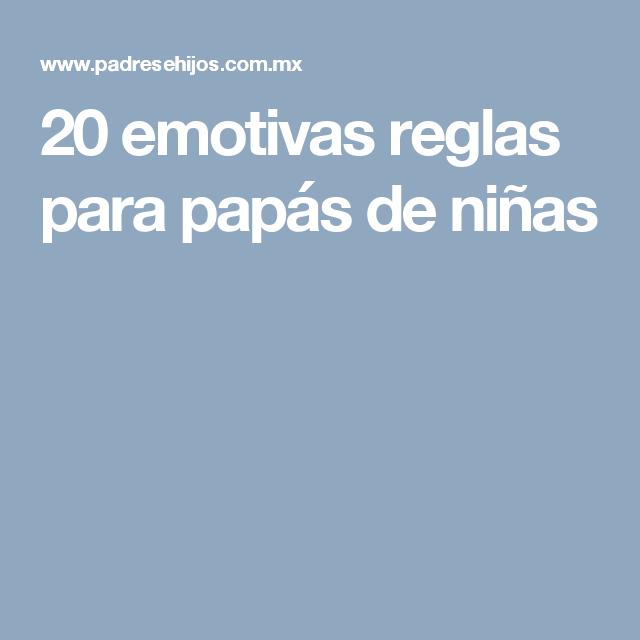20 emotivas reglas para papás de niñas