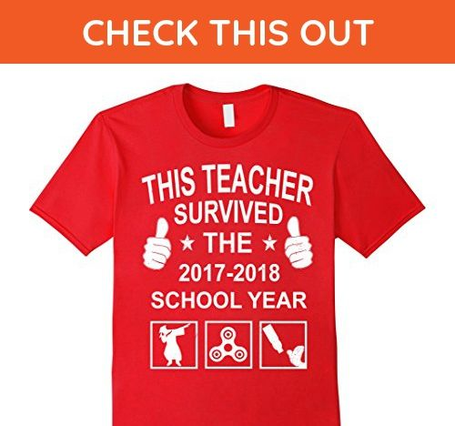 e07bca45 Mens This Teacher Survived the 2017-2018 shirt Funny Teacher Gift 2XL Red - Funny  shirts (*Amazon Partner-Link)