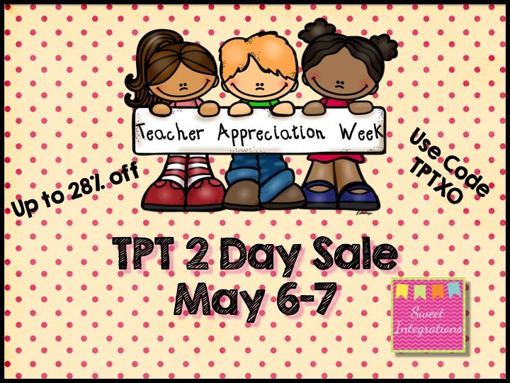Teacher Appreciation 2 Day Sale at TPT (EXTENDED 1 MORE DAY!)