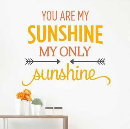 You Are My Sunshine My Only Sunshine Arrow Quote Sticker Vinyl Wall ...