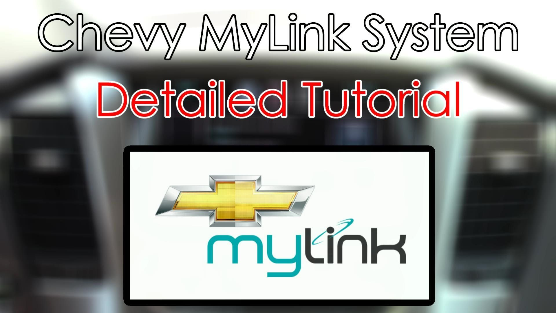 Chevy MyLink System Detailed Tutorial Tech Help Chevy
