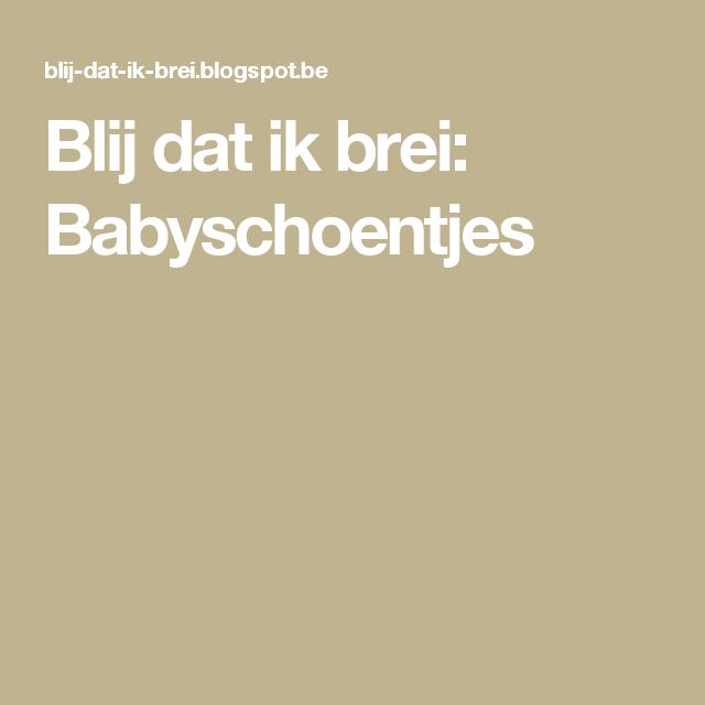 Blij dat ik brei: Babyschoentjes