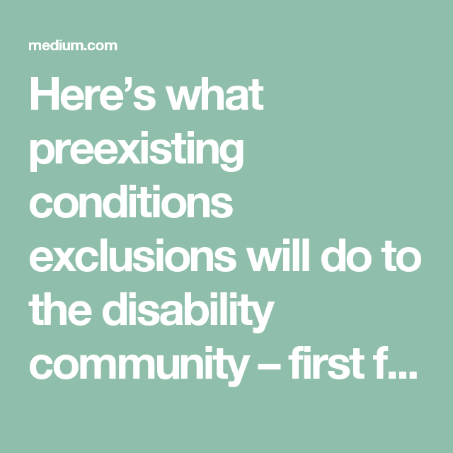 Here S What Preexisting Conditions Exclusions Will Do To The