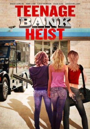 Regarde Le Film Teenage Bank Heist 2012  Sur: http://streamingvk.ch/teenage-bank-heist-2012-en-streaming-vk.html