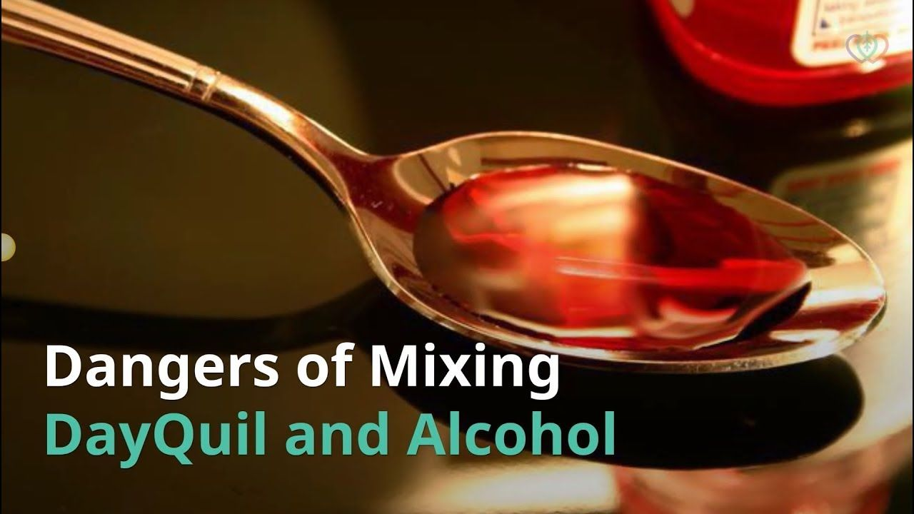 Dayquil Is A Common Over The Counter Medicine But Is A Recipe For Disaster When Mixed With Alcohol Alcohol Mixing Disasters