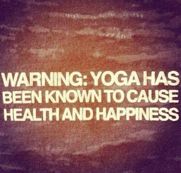 Warning: Yoga Has Been Known To Cause Health & Happiness